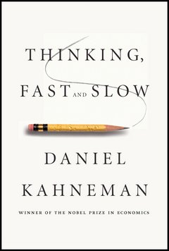 'Thinking, Fast and Slow' by Daniel Kahneman (ISBN 0374533555)