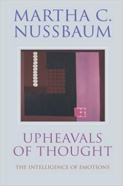 'Upheavals of Thought' by Martha Nussbaum (ISBN 0521462029)