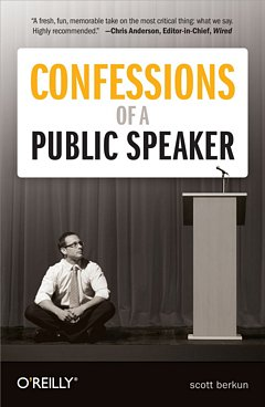 Confessions of a Public Speaker: Scott Berkun