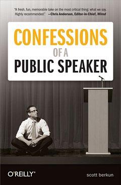 Confessions of a Public Speaker: Scott Berkun