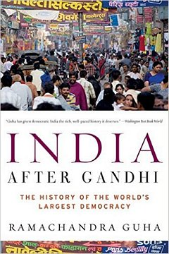 India After Gandhi: Ramachandra Guha