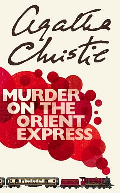 Poirot: Murder on the Orient Express: Agatha Christie