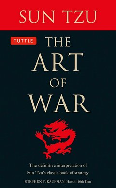 The Art of War: Sun Tzu