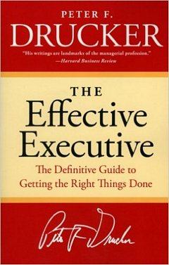 The Effective Executive: Peter Drucker